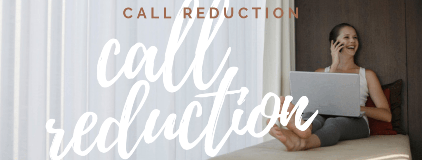 Call Reduction